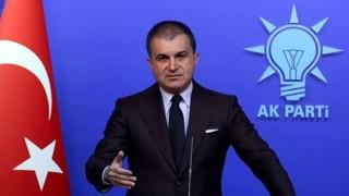 AKP Sözcüsü Çelik: Doğaya yapılan işkence aynı zamanda insana yapılan işkencedir