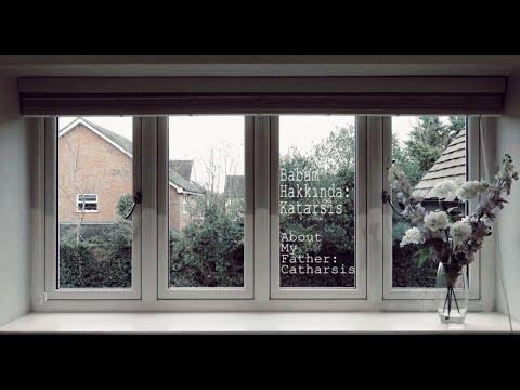 Belgesel- Babam Hakkında: Katarsis ( Documentary - About My Father: Catharsis )
